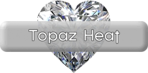 Jewel Series Part 3: Topaz Heat