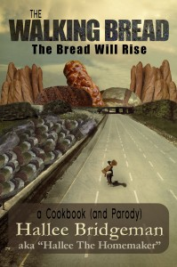The Walking Bread; The Bread Will Rise!