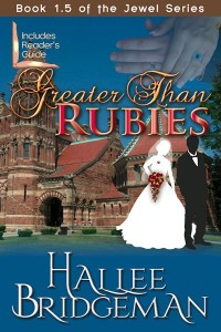 Greater Than Rubies, Book 1.5 of the Jewel Series
